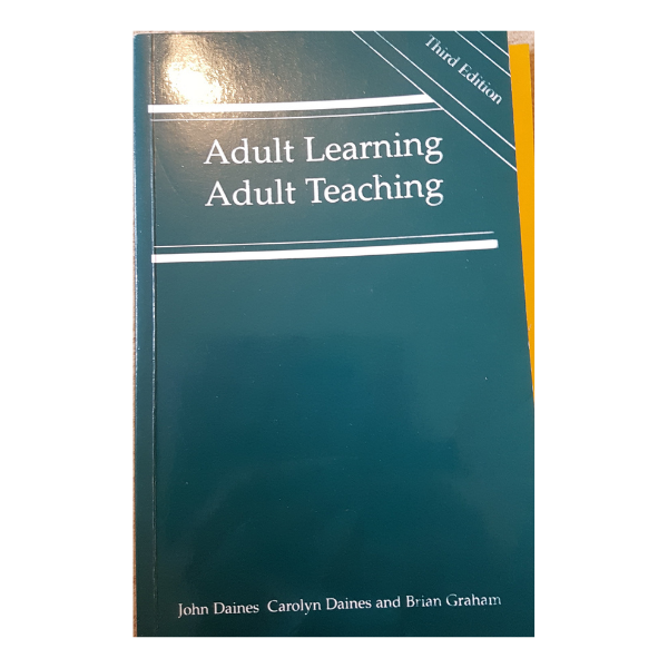 Adult Learning, Adult Teaching – J Daines