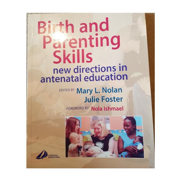 Birth and Parenting Skills – Mary Nolan