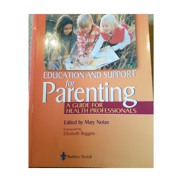 Education and Support for Parenting – Mary Nolan