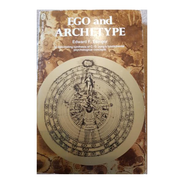 Ego and Archetype – Edward F. Edinger