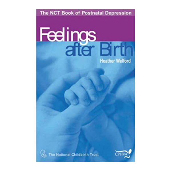 Feelings After Birth – Heather Welford