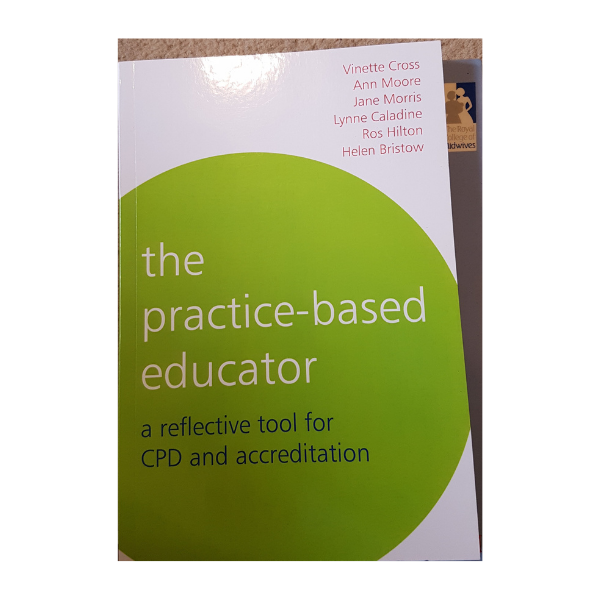 The Practice-Based Educator: A Reflective Tool for CPD and Accreditation – Vinette Cross