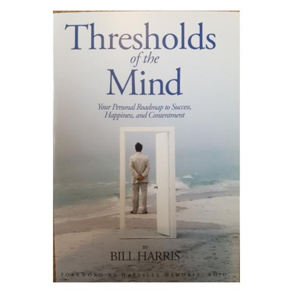 Thresholds of the Mind – Bill Harris
