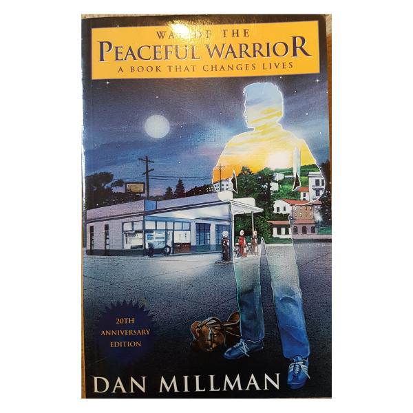 Way of the Peaceful Warrior – Dan Millman